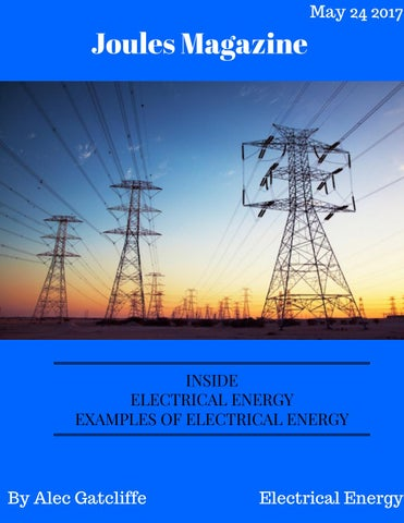 Electrical Energy By Alec Gatcliffe 1 By Alec Gatcliffe Issuu