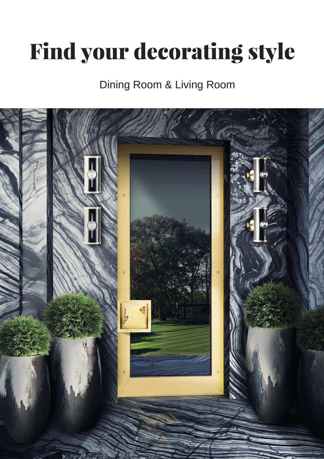 How to find your decorating style - Find Your Decorating Style Dining Room Living Room By Insplosion Issuu