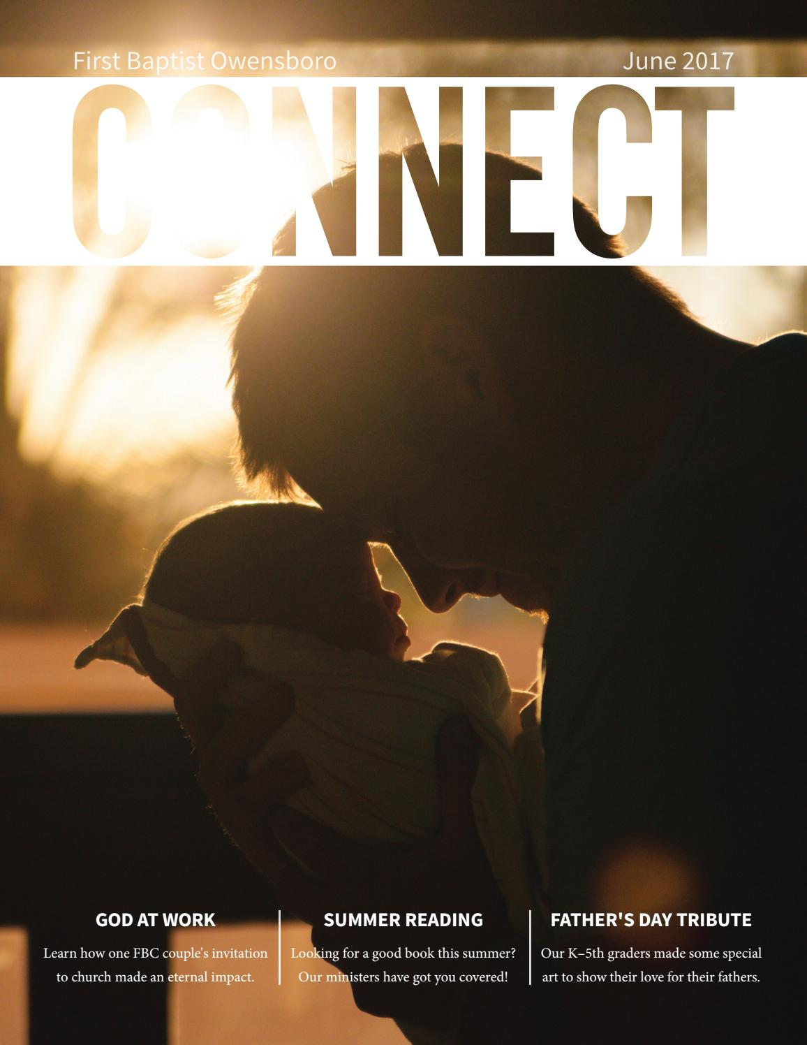 June 2017 | First Baptist Owensboro Connect Magazine by