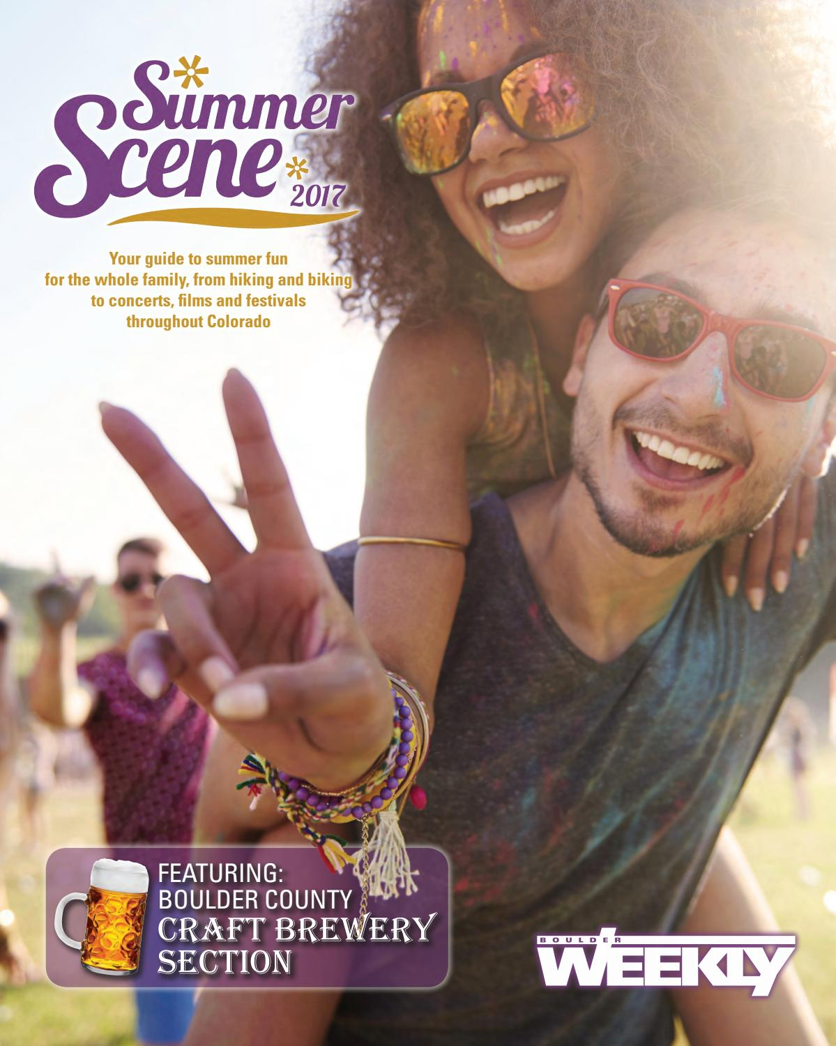 65e6c2d2d43 5 25 17 summer scene by Boulder Weekly - issuu