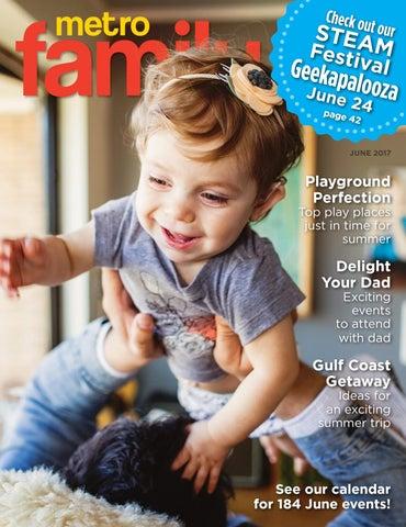 a12a6298560 MetroFamily Magazine June 2017 by MetroFamily Magazine - issuu