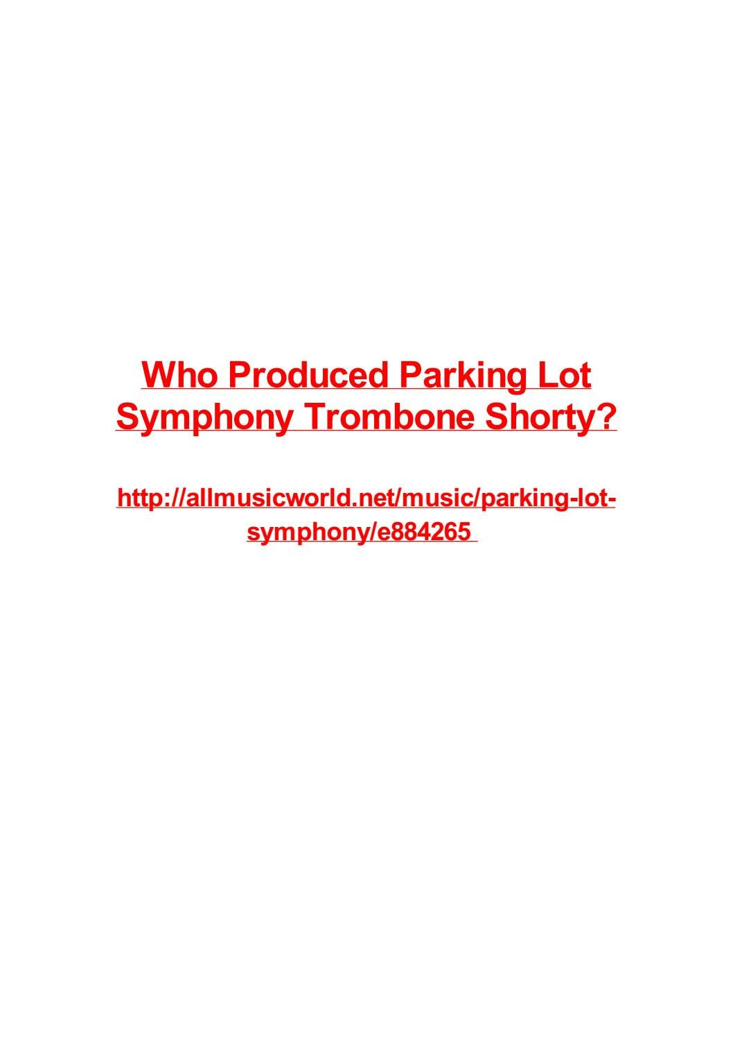 Who produced parking lot symphony trombone shorty by Vjollca