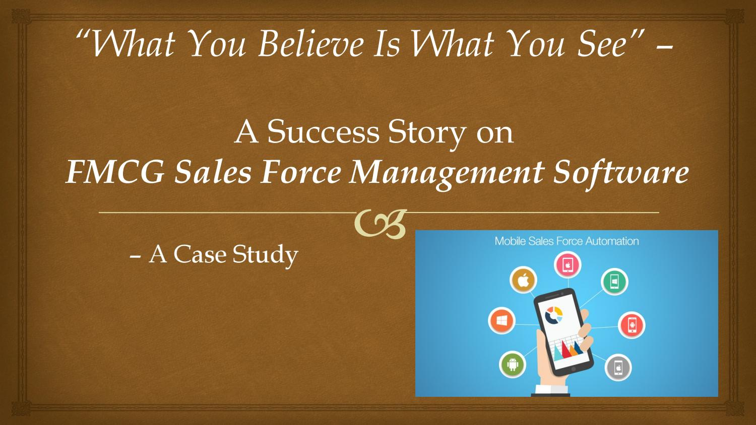A Success Story on FMCG Van Sales Tracking App – From the