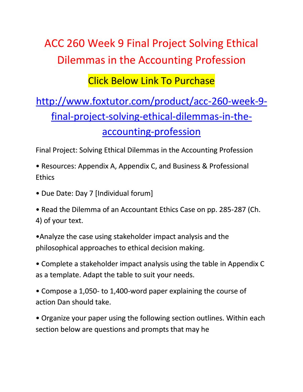 acc 260 week 9 Acc 260 week 9 capstone dq is an accounting professional guaranteed to act ethically just because he or she has completed a course in ethics explain your answer.