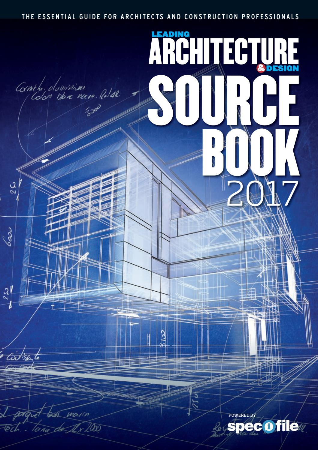 Leading Architecture Amp Design Source Book 2017 By New