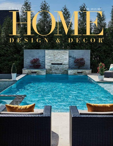 Home Design Magazine clt june july 2017 Clt June July 2017