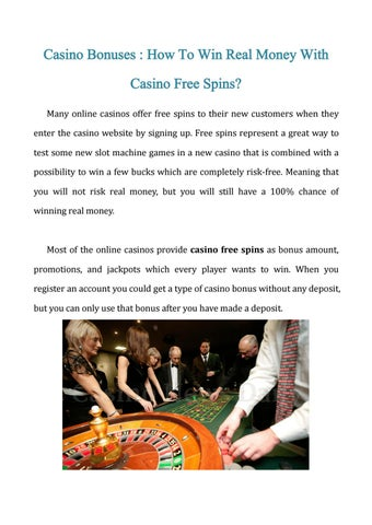 Casino Bonuses How To Win Real Money With Casino Free Spins By