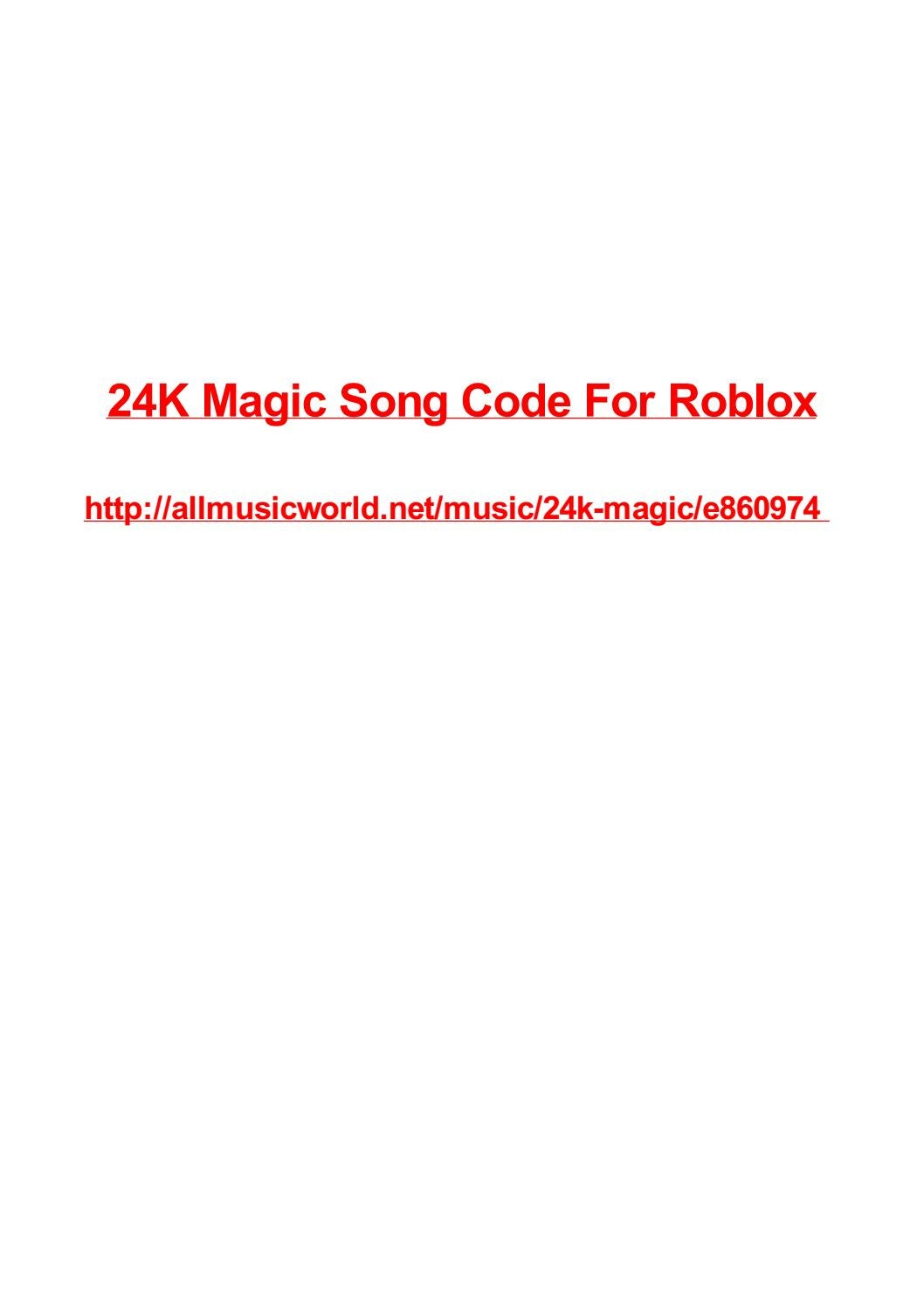 24k Magic Song Code For Roblox By Max Polansky Issuu