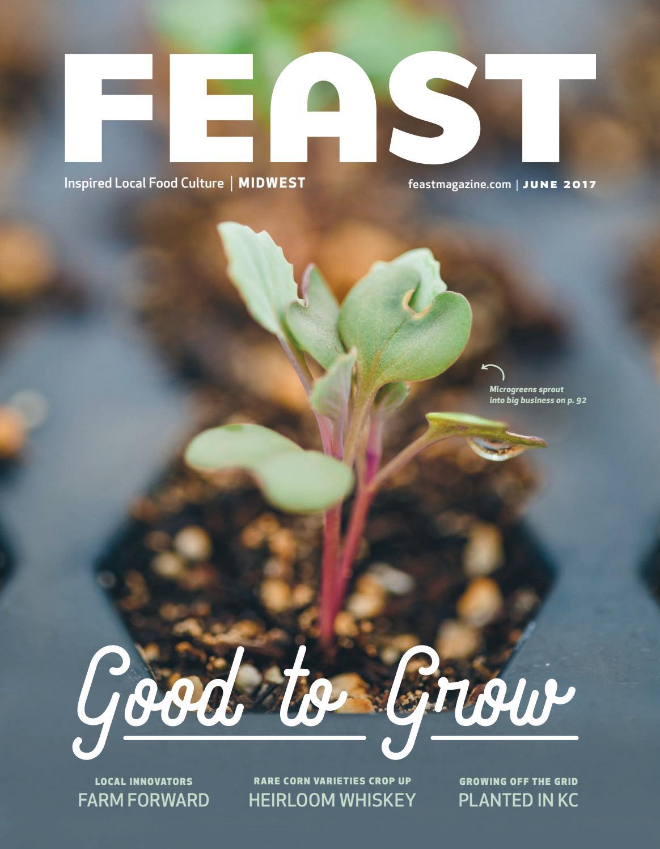 June 2017 Feast Magazine by Feast Magazine - issuu
