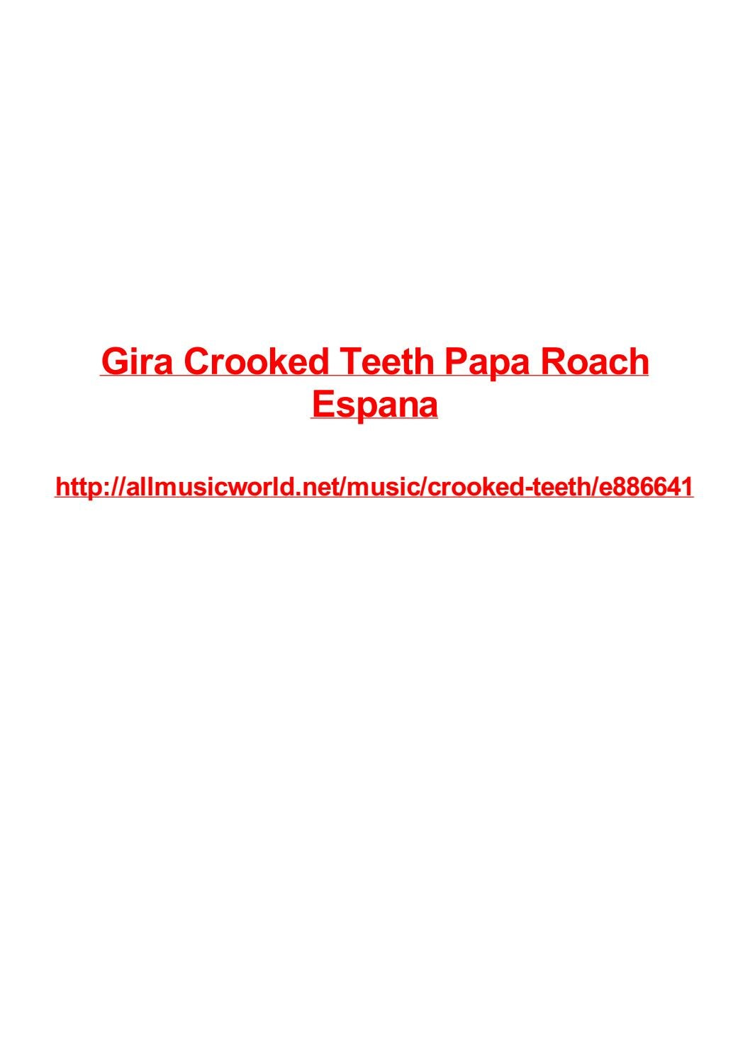 Gira crooked teeth papa roach espana by Max Polansky - issuu
