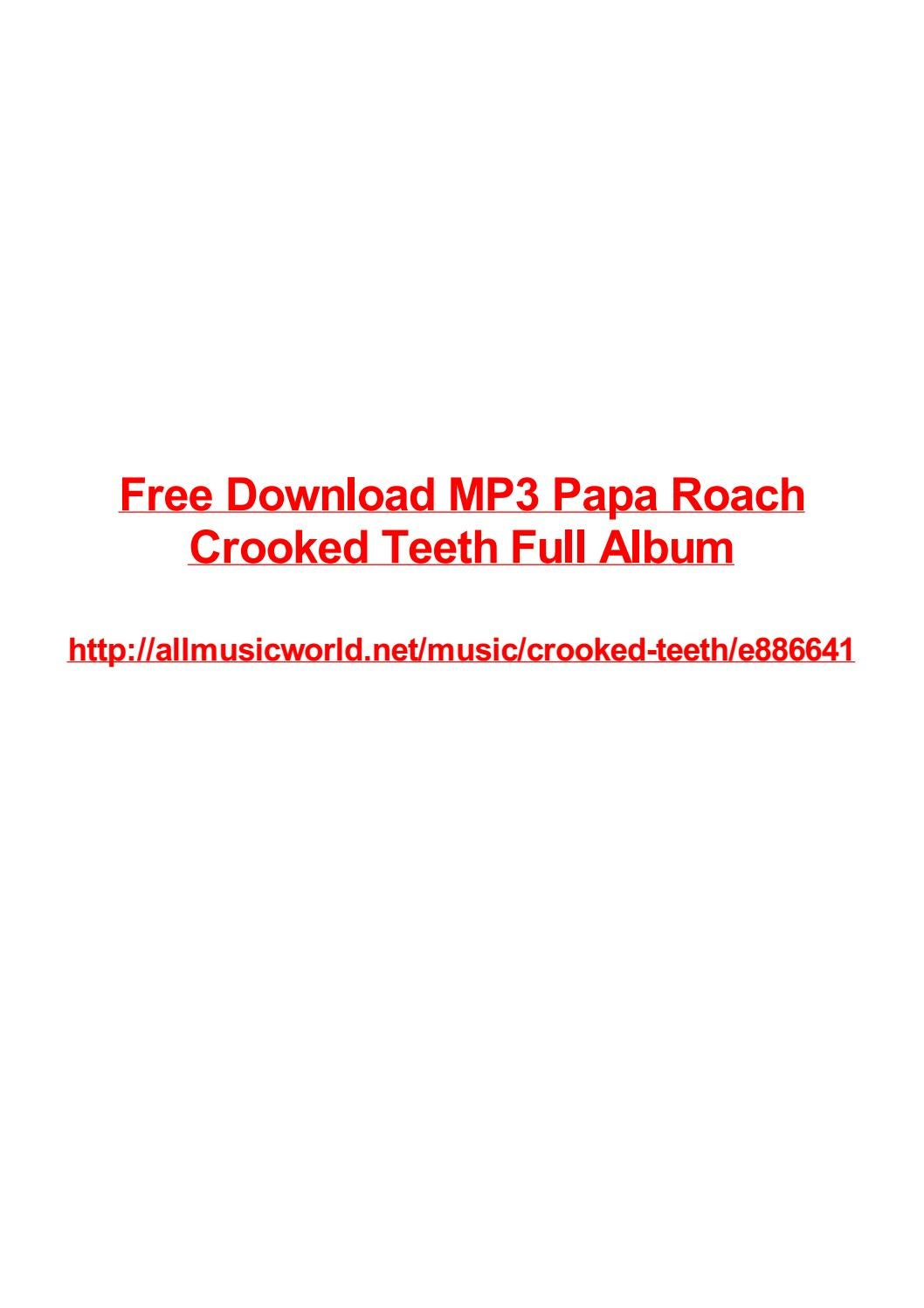 Free Download Mp3 Papa Roach Crooked Teeth Full Album By Max Polansky Issuu
