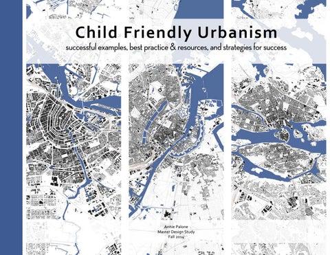 Child friendly urbanism handbook by annie palone issuu child friendly urbanism fandeluxe Gallery