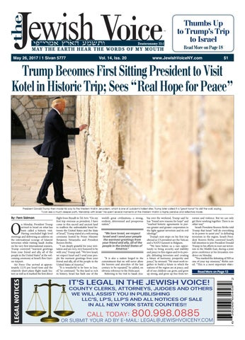 Thumbs Up to Trump's Trip to Israel Read More on Page 18 May 26, 2017 | 1  Sivan 5777