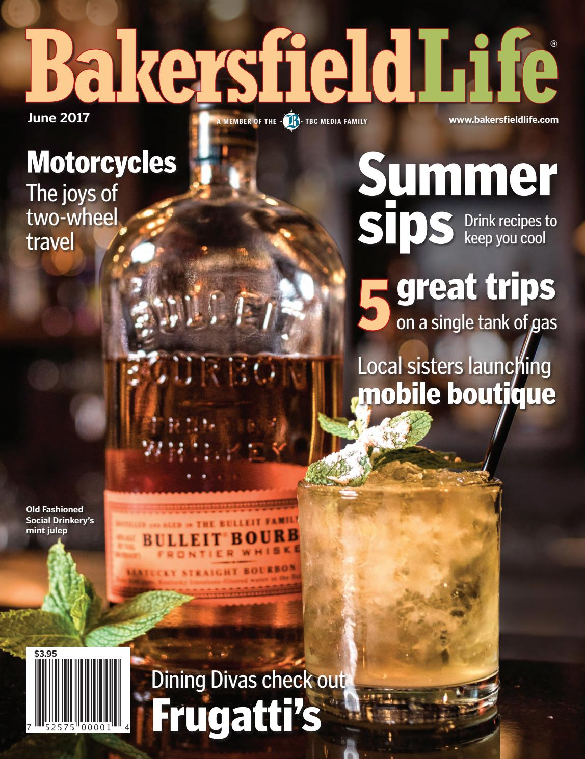 Bakersfield Life Magazine June 2017 By Tbc Media Specialty