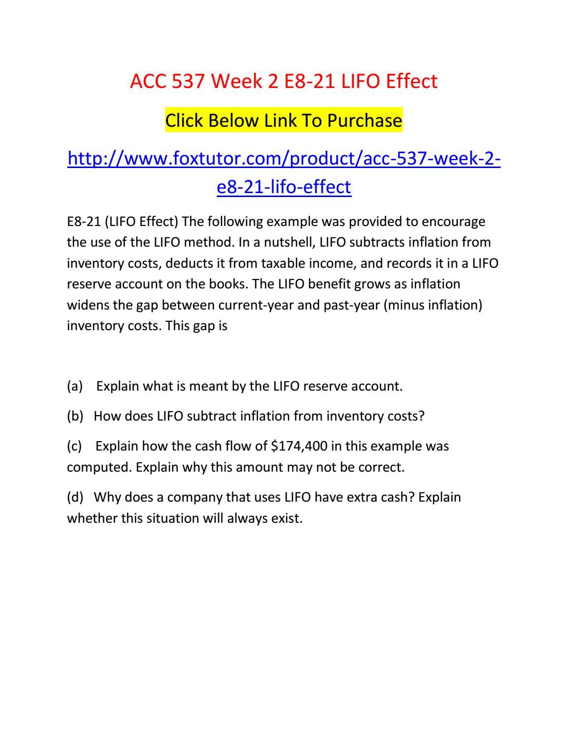 Acc 537 week 2 e8 21 lifo effect by acc537ft - issuu