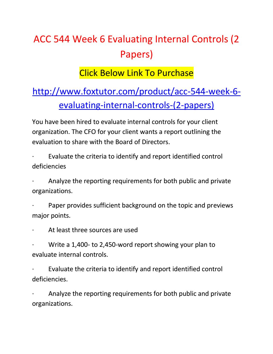 acc 544 week 1 Acc 544 week 1 coso framework (2 papers) this tutorial was purchased 12 times & rated a by student like you this tutorial contains 2 papers imagine you are the director of internal audit and the chairman of the audit committee and asks you to prepare a report for the board of directors explaining the 2012 coso.