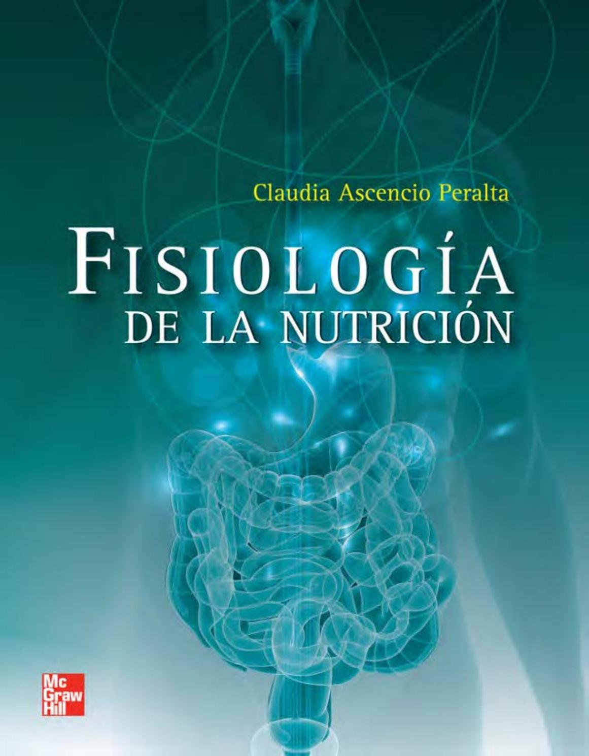 Fisiología de la nutricion by Elhenah Bardales - issuu