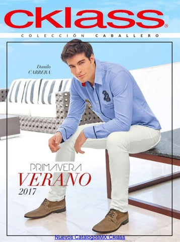 aadd9bdc Moda de caballeros cklass pv 2017 by catalogos de mexico - issuu