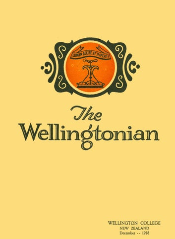 The Wellingtonian 1928 By Wellington College   Issuu