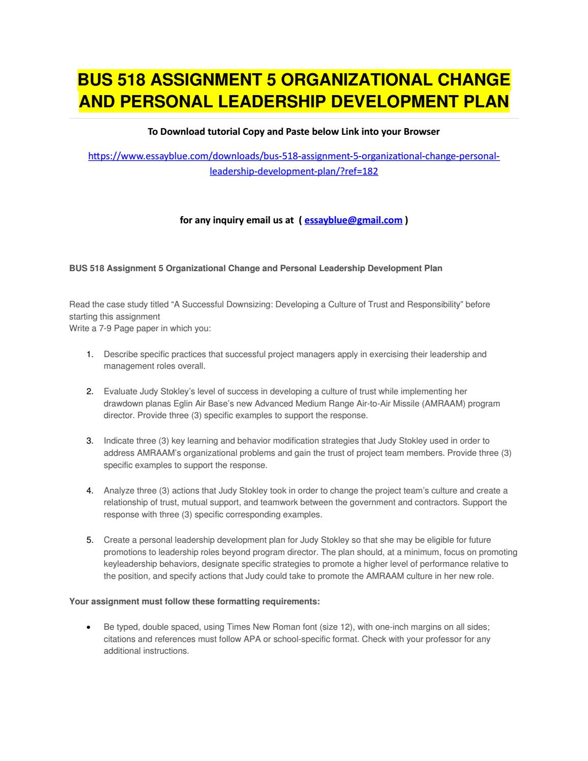 developing my leadership style essay Follow fmlink follow us on facebook follow us on twitter developing a clear, colorful does it have to do with my style of leadership do i always make the decisions should i change the way decisions are made and let others, or the situation, determine how.