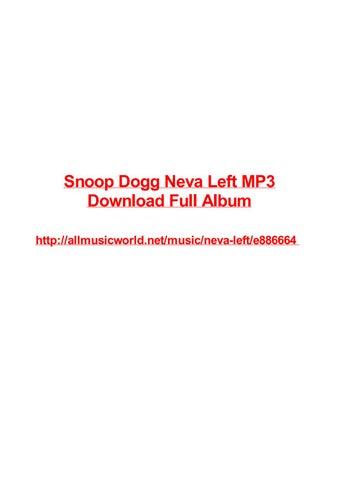 Snoop dogg neva left mp3 download full album by Max Polansky