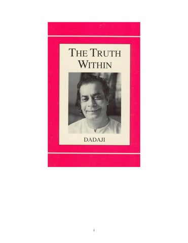 Dadaji - The truth within (Ann Mills, editor) by gnosisclassics - issuu