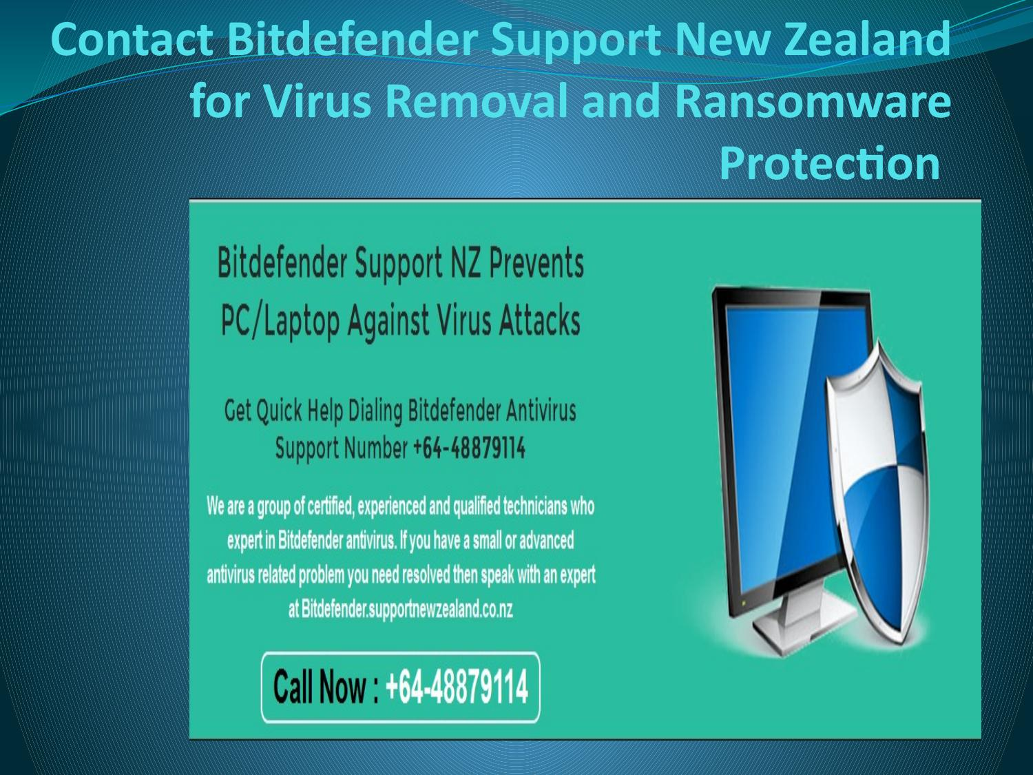 Contact bitdefender support new zealand for virus removal