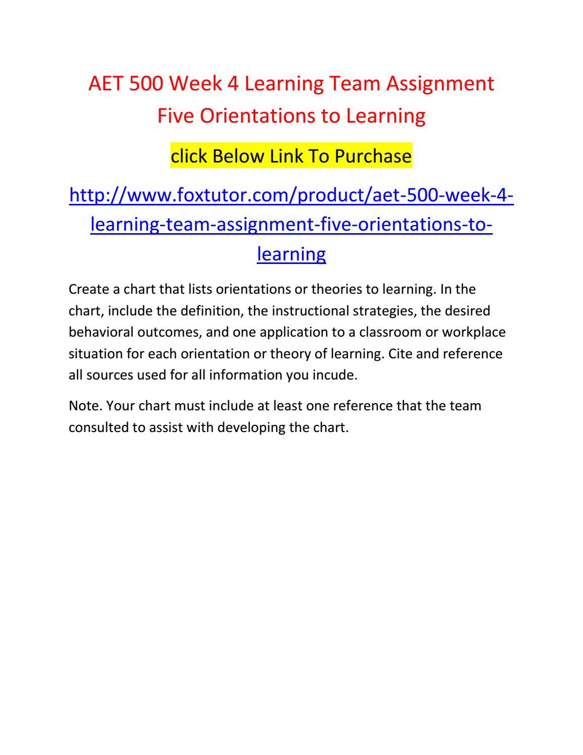 Aet 500 Week 4 Learning Team Assignment Five Orientations To