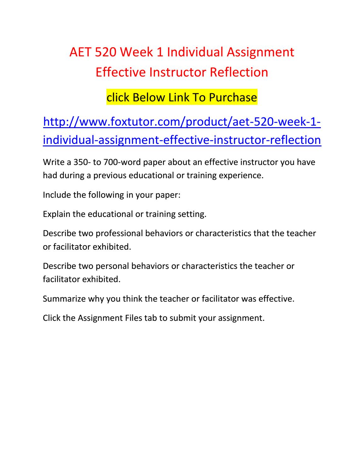 effective instructor reflection Delivers effective instruction communicates high standards and expectations when beginning the lesson i work hard to make my lessons a reflection of both my knowledge of and passion for art.