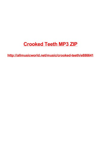 Crooked teeth mp3 zip