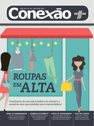 ANO VII   Nº 39   NOV-DEZ 2013. roupas. alta. em. Crescimento do mercado  brasileiro de ... 8983a35d2429a