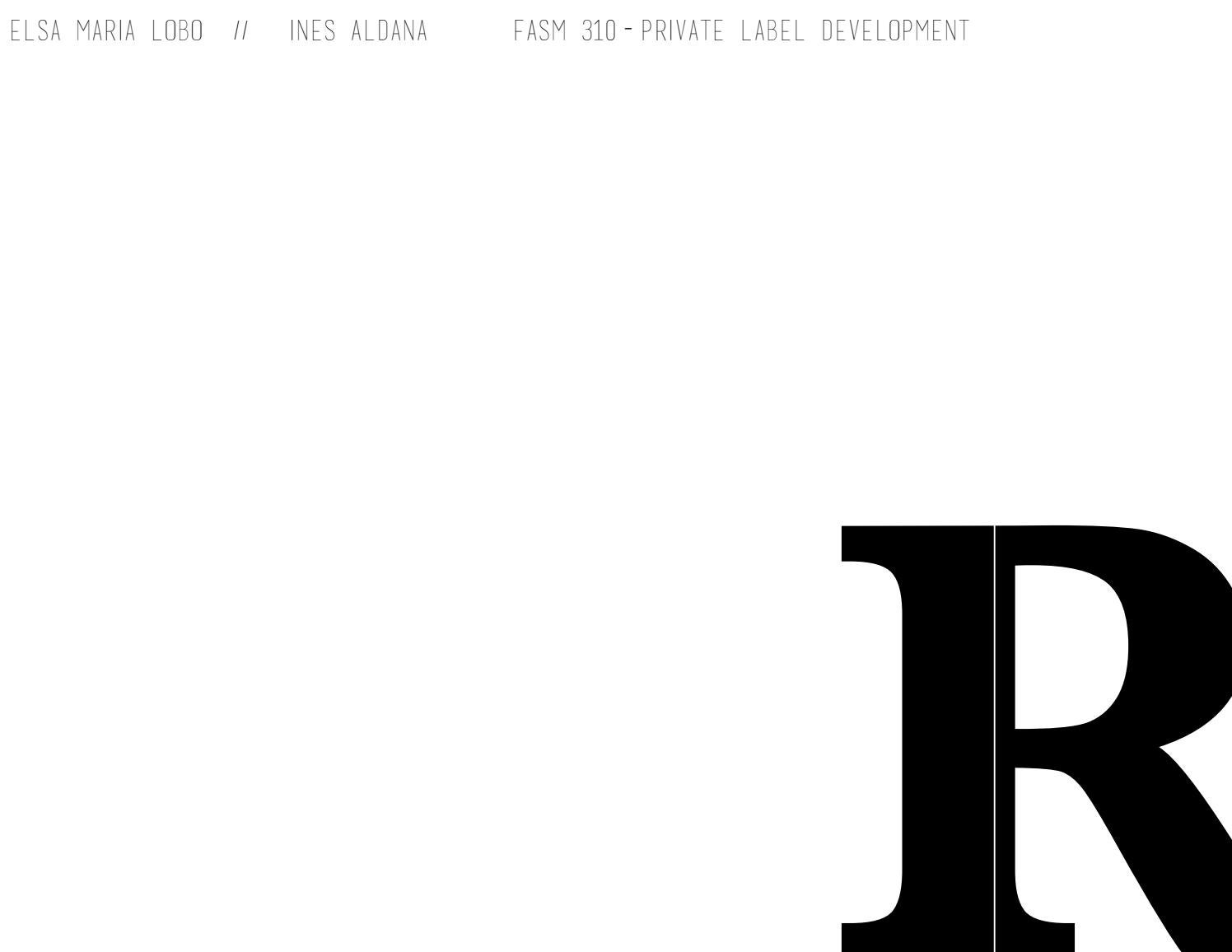 FASM 310 - PRIVATE LABEL DEVELOPMENT PROJECT by Elsa Lobo - issuu