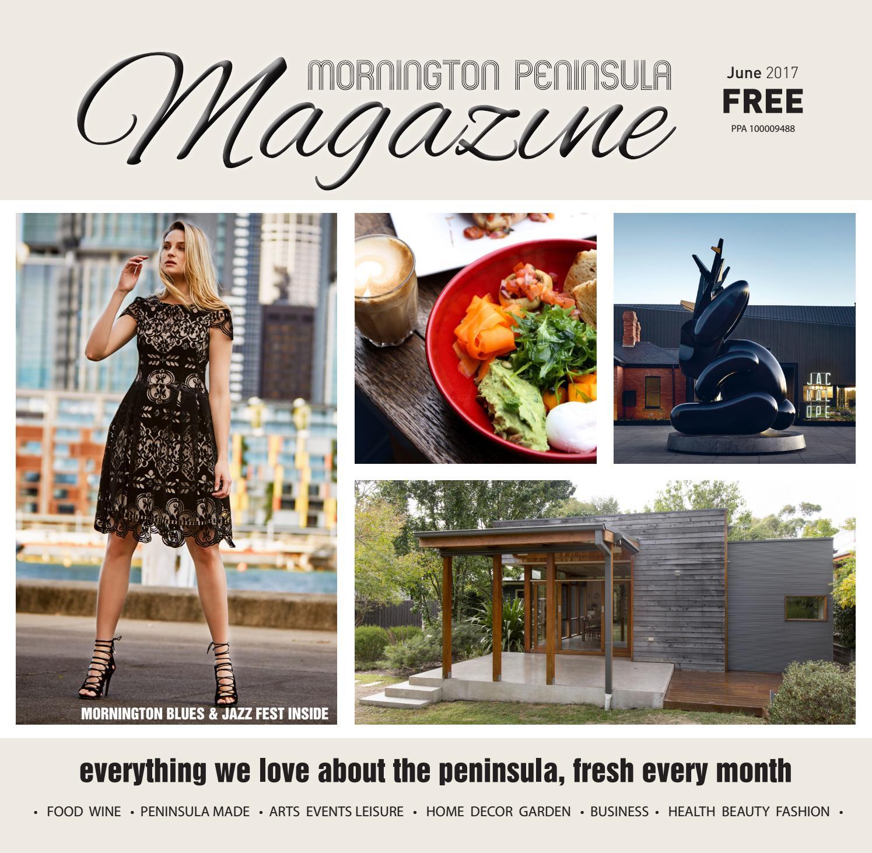 Mornington Peninsula Magazine June 2017 by Mornington Peninsula Magazine -  issuu