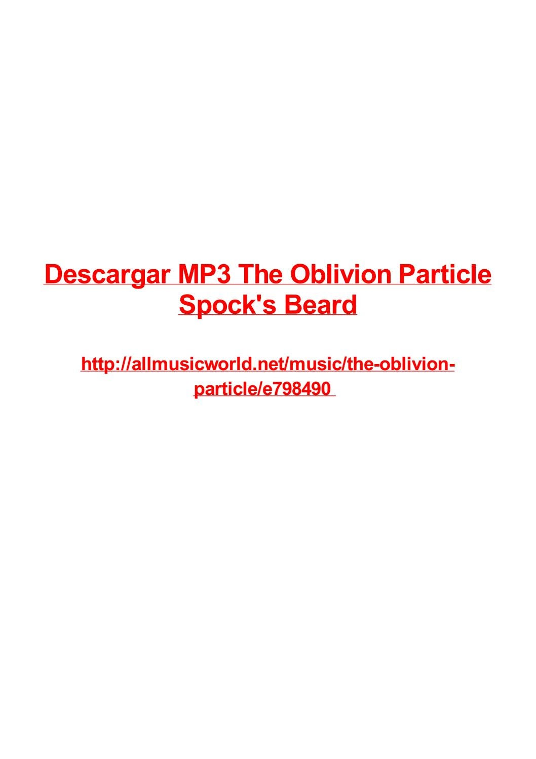 Descargar Mp3 The Oblivion Particle Spocks Beard By Max Polansky Issuu