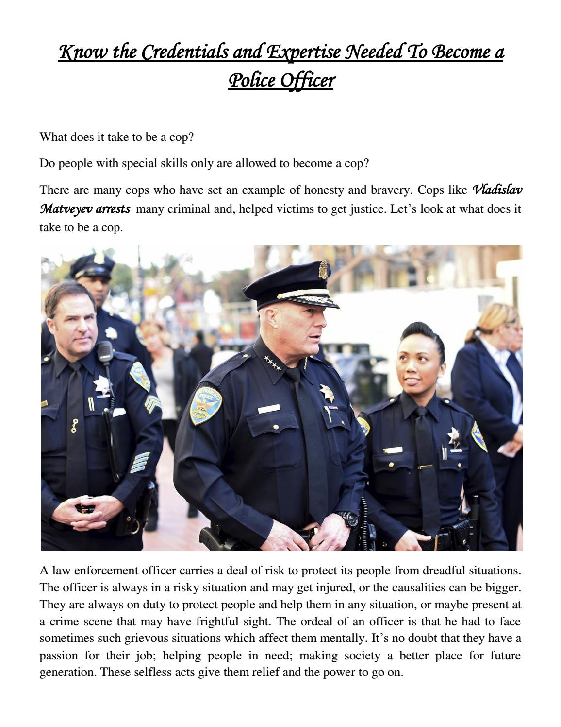 Know The Credentials And Expertise Needed To Become A Police Officer (1) By  Vladislav Matveyev   Issuu