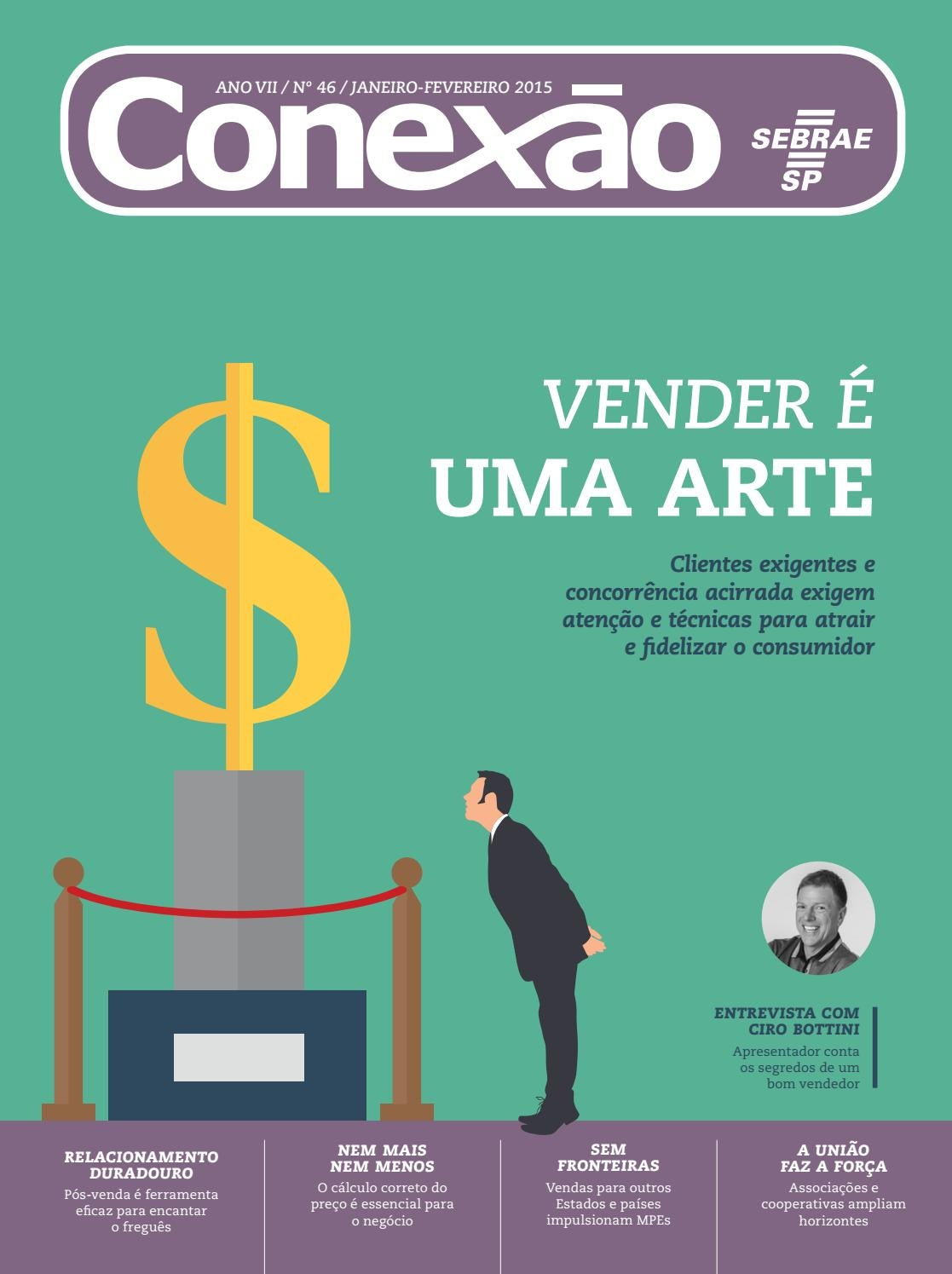1225ef0ef92c7 Revista Conexão Sebrae-SP Jan Fev 2015 by Sebrae-SP - issuu