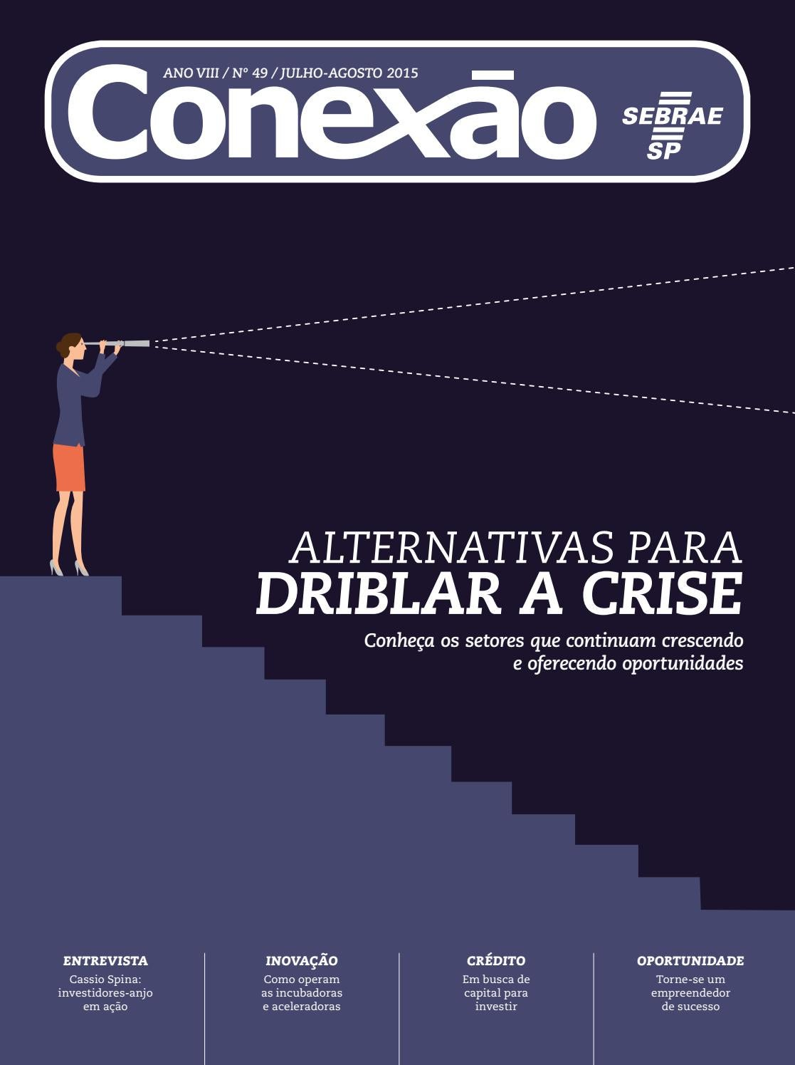 1d7b792a1 Revista Conexão Sebrae-SP Jul Ago 2015 by Sebrae-SP - issuu