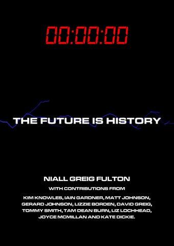 Eiff 2017 The Future Is History By Niall Greig Fulton By Eiff Issuu