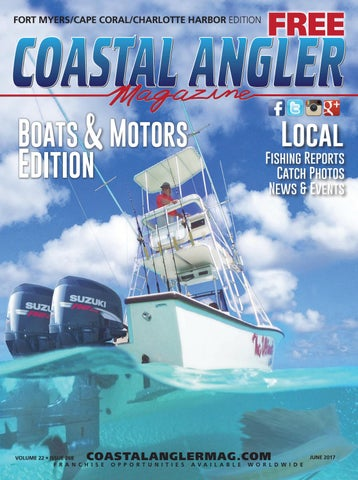 Coastal Angler Magazine - June / Fort Myers-Cape Coral