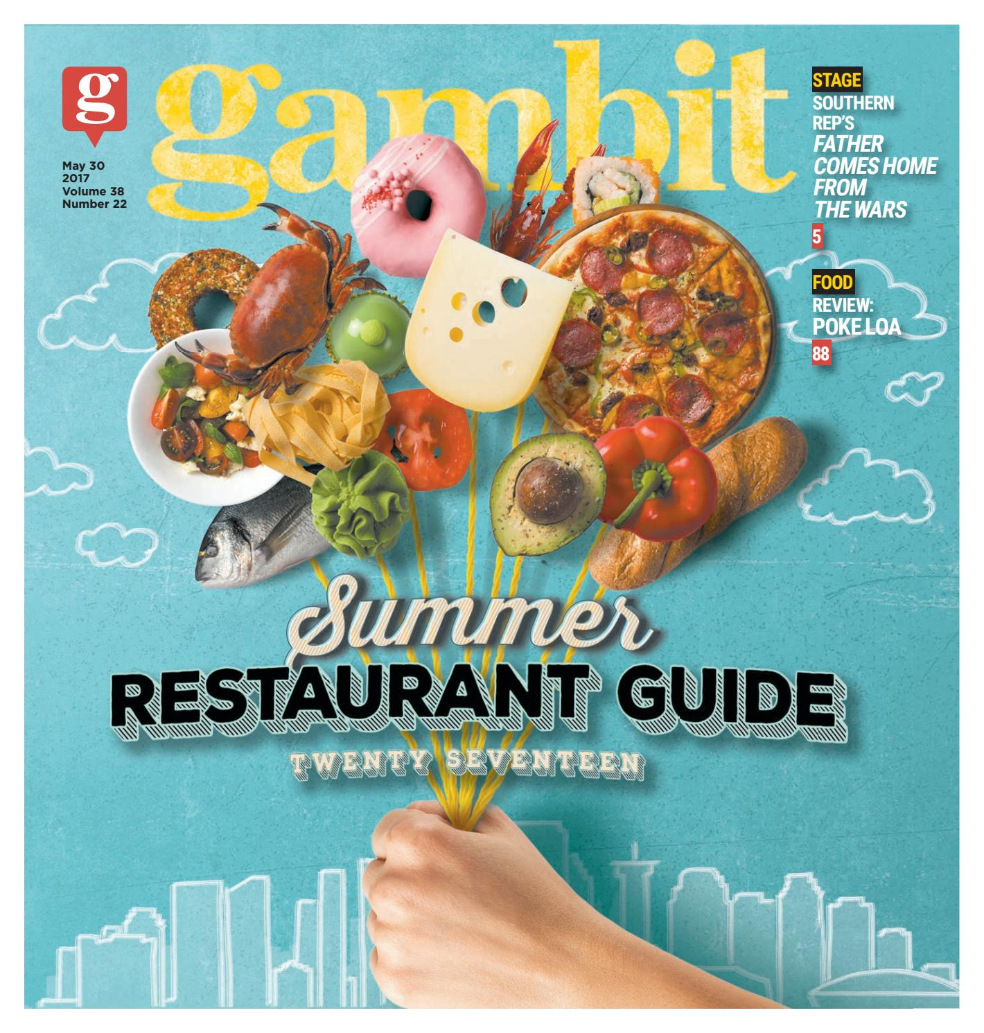 Gambit New Orleans, May 30, 2017 by Gambit New Orleans - issuu