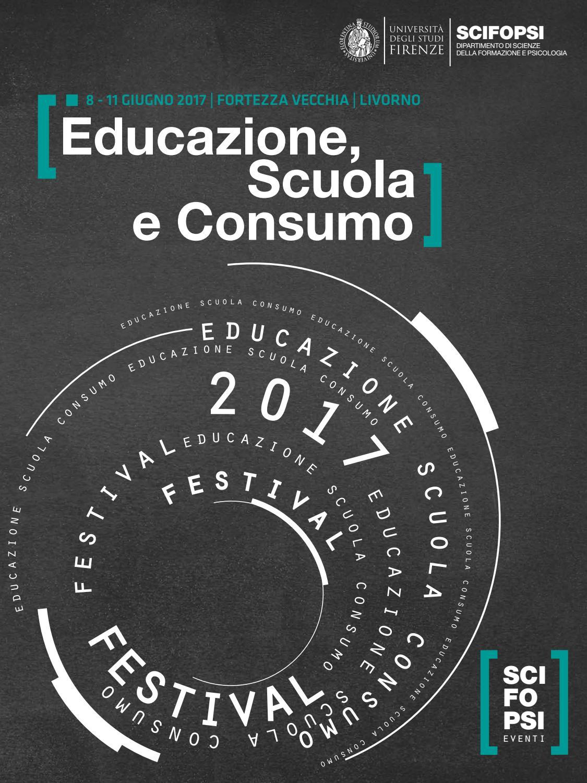 Educazione Scuola E Consumo Festival 2017 By Dida Issuu