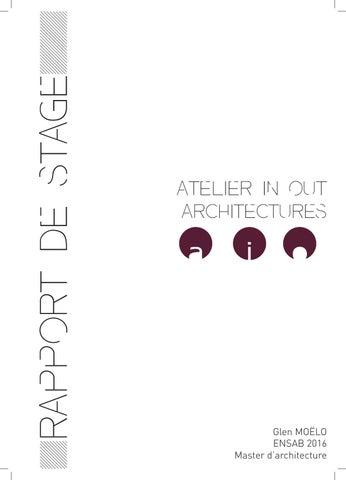 Rapport de stage atelier inout architectures by glen mo lo issuu - Rapport de stage en cuisine ...