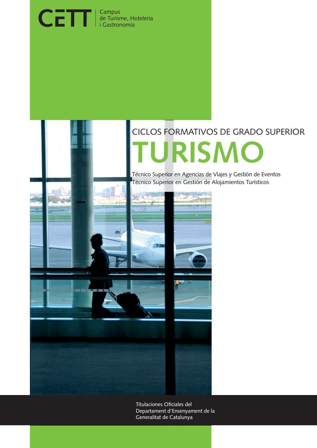 Ciclos Formativos de Grado Superior de Turismo CETT by Grup CETT - issuu