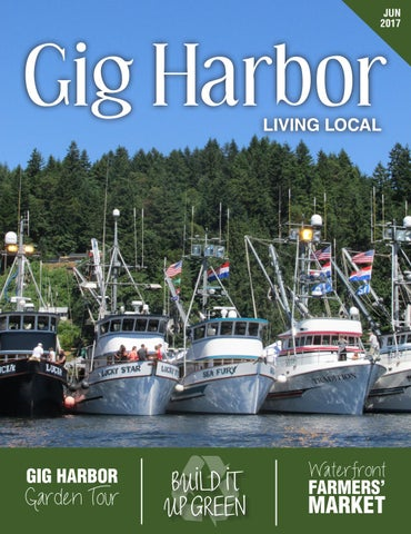 Page 1. JUN 2017. LIVING LOCAL. GIG HARBOR
