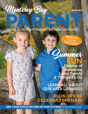 Monterey Bay Parent Magazine June 2017 By