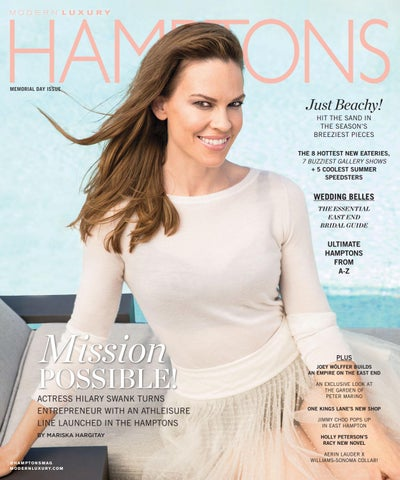 cb572e92e2 Hamptons - 2017 - Issue 1 - 5-26-2017 (Memorial Day) - Hilary Swank ...
