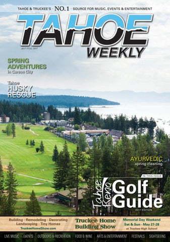 May 12-25, 2016 by Tahoe Weekly - issuu