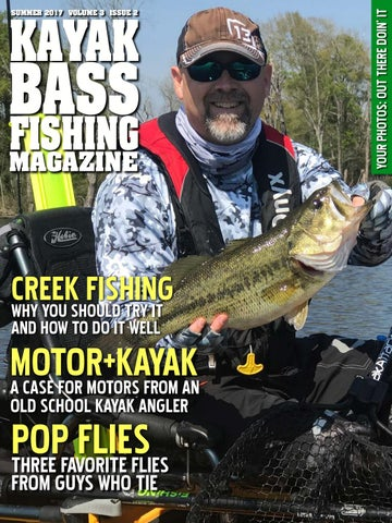 Summer 2017 kayak bass fishing magazine by crooked creek for Bass fishing magazine