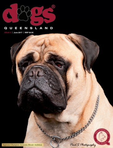 Dogs Queensland - The Queensland Dog World - Issue 6 - June