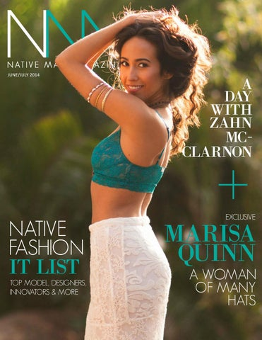 b91408c552a Native Max Magazine - June July 2014 by Native Max Magazine - issuu